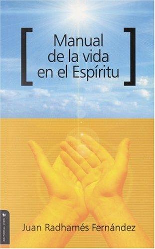 9780829736281: Manual de la Vida en el Espiritu