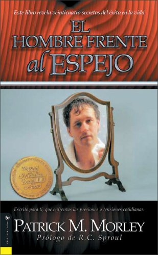 9780829736601: Hombre Frente Al Espejo: Solving the 24 Problems Men Face