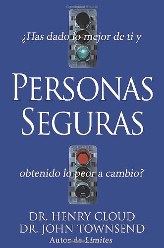 9780829736670: Personas Seguras (Safe People) (Spanish Edition)