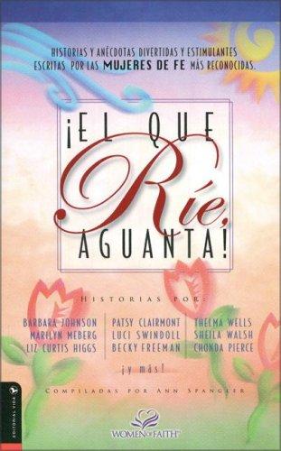 Â¡El Que RÃe, Aguanta! (Spanish Edition): Ann Spangler