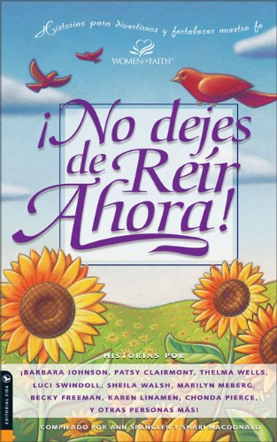 No dejes de Reir Ahora! (Spanish Edition) (0829736808) by Spangler, Ann