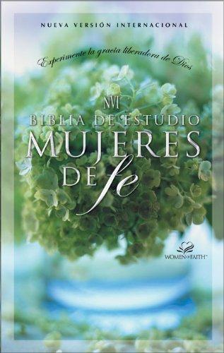NVI Biblia de estudio mujeres de fe, tapa dura (Spanish Edition)