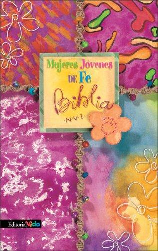 9780829736885: Mujeres Jovenes de Fe Biblia, N.V.I. (Spanish Edition)