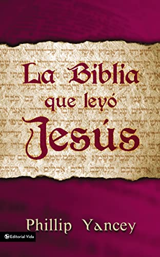 9780829736908: Biblia que Leyó Jesús