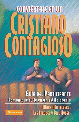 9780829737103: Conviertase en un Cristiano Contagioso = Becoming a Contagious Christian