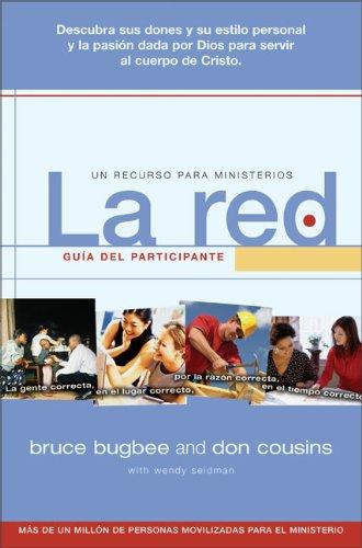 9780829737110: La Red, Guia Del Participante: The Right People, in the Right Places, for the Right Reasons, at the Right Time