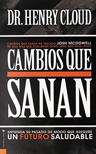 Cambios que Sanan: Henry Cloud