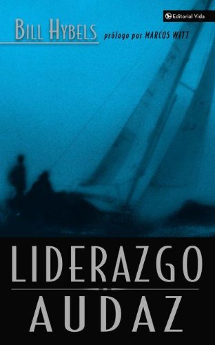 9780829737677: Liderazgo Audaz (Spanish Edition)