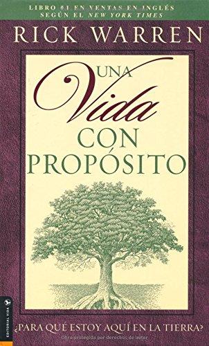 9780829737868: Una Vida Con Proposito: What on Earth Am I Here For? (The Purpose Driven Life)