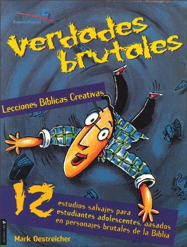 9780829737875: Lecciones Bíblicas: Verdades Brutales
