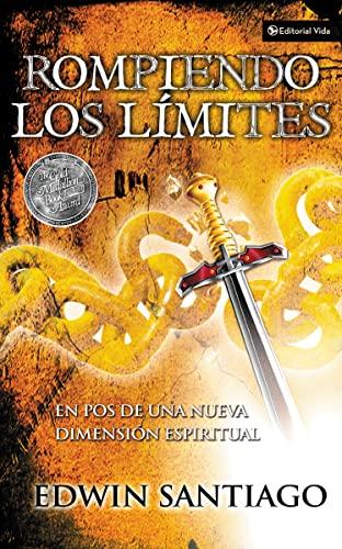 9780829738209: Rompiendo los límites: En pos de una nueva dimensión espiritual (Spanish Edition)