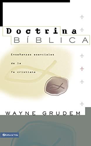9780829738285: Doctrina Biblica: Enseñanzas esenciales de la fe cristiana