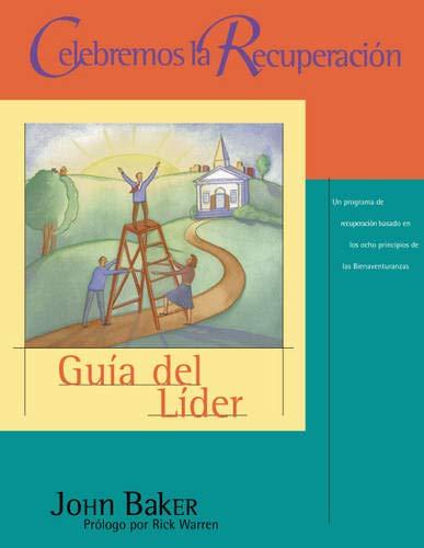9780829738360: Celebremos la Recuperacion: Guia del Lider = Celebrate Recovery