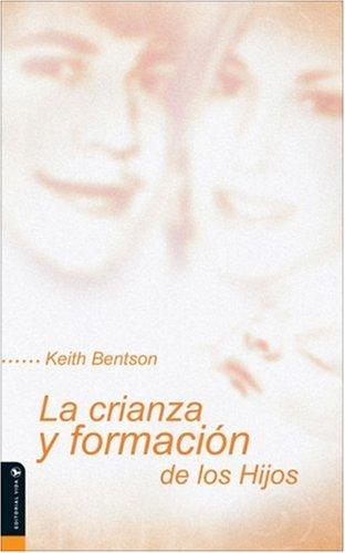 9780829738513: La crianza y formacion de los Hijos (Spanish Edition)