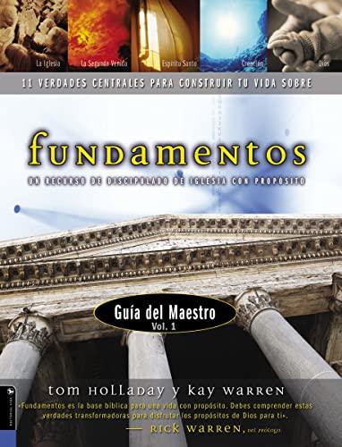 9780829738667: Fundamentos, Guia del Maestro Vol. 1, 11 Verdades Centrales Para Construir Tu Vida Sobre (Spanish Edition)