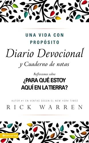 9780829738711: Una Vida Con Proposito Diario Devocional: Para Que Estoy Aqui En La Tierra? = The Purpose-Driven Life: What on Earth Am I Here For?