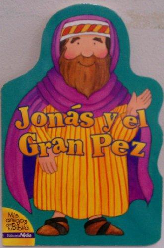 9780829739572: MIS Amigos de La Biblia Jonas y El Gran Pez