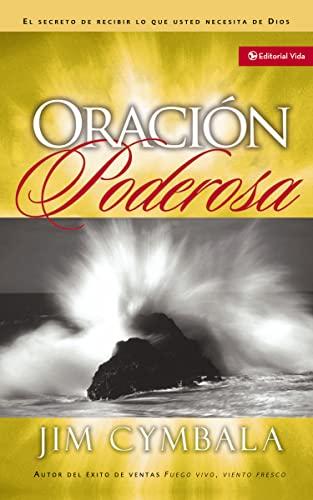 Oracion Poderosa (Paperback): Jim Cymbala