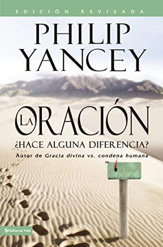 9780829740561: La Oración: ¿Hace alguna diferencia? (Spanish Edition)