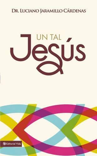 9780829740585: un tal Jesus (Spanish Edition)