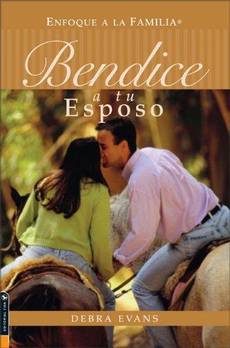 9780829740776: Bendice a tu Esposo (Spanish Edition)