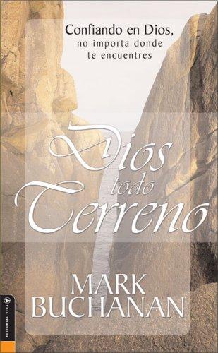 9780829740813: Confiando en Dios, no importa donde te encuentres (Dios to do Cerreno) (Spanish Edition)