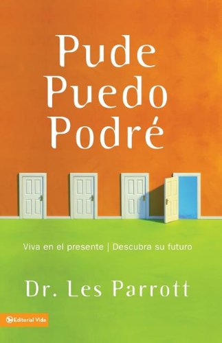 9780829742305: Pude, Puedo, Podre (Shoulda, Coulda, Woulda: Live in the Present, Find Your Future) (Spanish Edition)