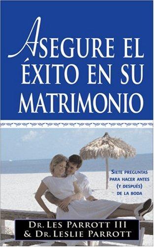 9780829742404: Asegure el Exito de su Matrimonio Antes de Casarse