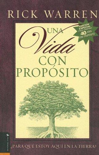 9780829742572: Una Vida Con Proposito: Para Que Estoy Aqui en la Tierra? (Spanish Edition)