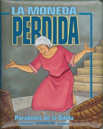 9780829742879: La Moneda Perdida (Parabolas Biblicas Para Parvulos)