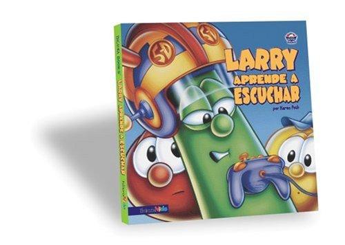 9780829743005: Larry Aprende a Escuchar (Big Idea Books)