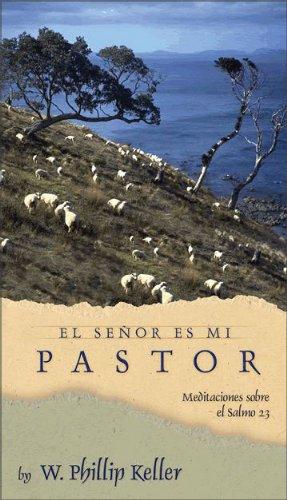 9780829743081: El Senor Es Mi Pastor: Reflexiones de un Pastor Mira el Salmo 23