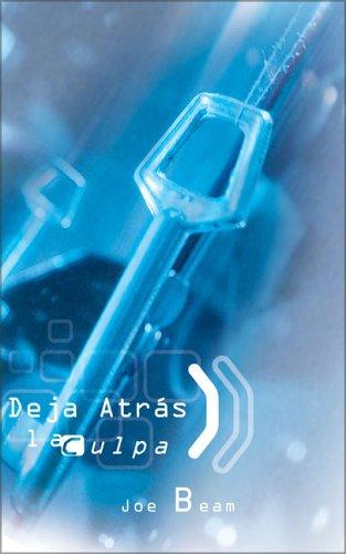 9780829743104: Deja Atras La Culpa/getting over the Guilt