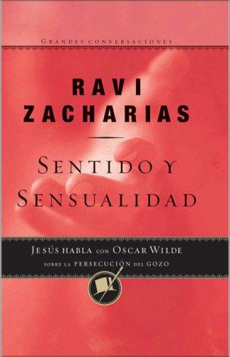 9780829743197: Sentido y Sensualidad (Sense and Sensuality) (Grandes Conversaciones) (Spanish Edition)