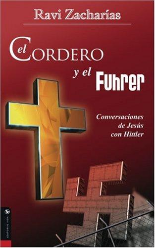 9780829743203: El Cordero y el Fuhrer: Conversaciones de Jesus Con Hitler