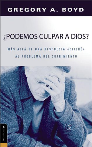 9780829743494: ¿Podemos Culpar a Dios? (Is God to Blame?) (Spanish Edition)