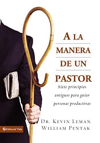 9780829743906: A la Manera de un Pastor: 7 Ancient Secrets to Managing Productive People