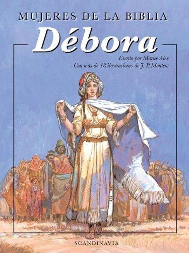 Mujeres de la Biblia: Debora (Spanish Edition): Zondervan