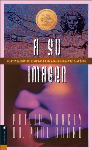 9780829744255: A Su Imagen: The Sequel to Fearfully and Wonderfully Made