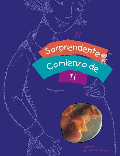 El Sorprendente Comienzo de Ti (Spanish Edition) (0829744363) by Matt Jacobson