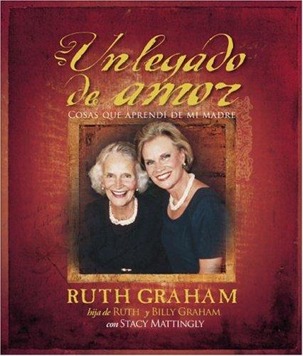 Un Legado de Amor (Spanish Edition): Graham, Ruth