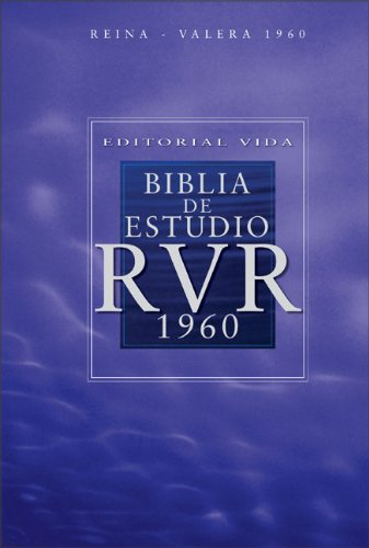 9780829744842: Editorial Vida Biblia de estudio RVR 1960 (Spanish Edition)