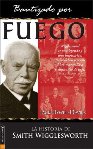 9780829745016: Bautizado por Fuego (Baptized By Fire) (Spanish Edition)