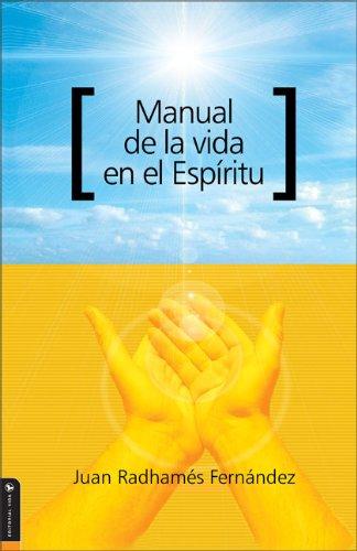 9780829745368: Manual de la vida en el Espíritu (Spanish Edition)