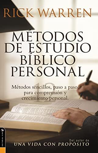 9780829745382: Métodos de estudio bíblico personal: Métodos sencillos, paso a paso para comprensión y crecimiento personal