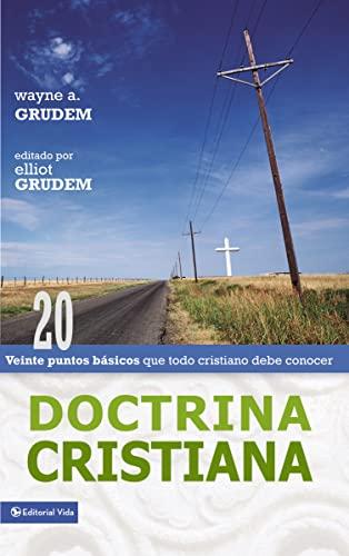 9780829745580: Doctrina Cristiana: Veinte Puntos Bsicos Que Todo Cristiano Debe Conocer