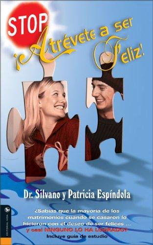 9780829746075: Stop, atrévete a ser feliz (Spanish Edition)