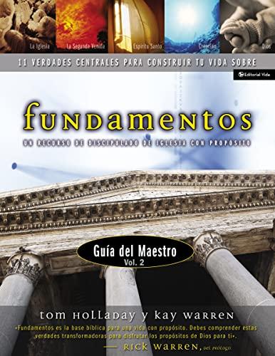 Fundamentos Manual Del Maestro: v. 2: 11: Rick Warren
