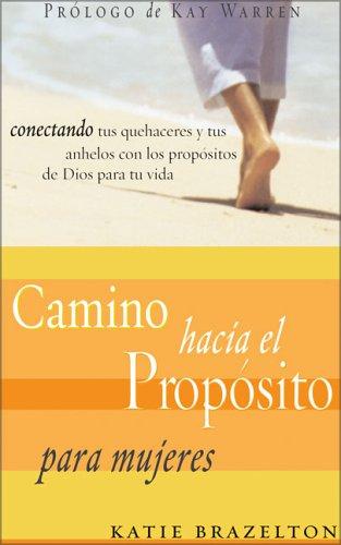 9780829746310: Camino Hacia El Proposito Diario Personal