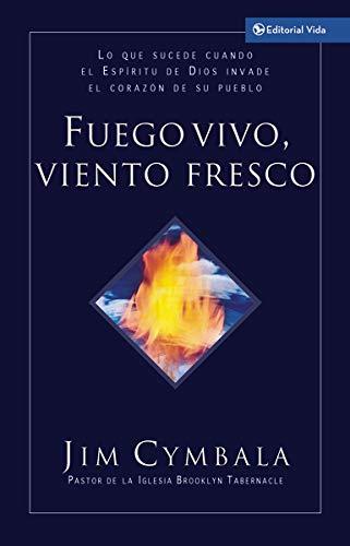 9780829746365: Fuego Vivo, Viento Fresco (Spanish Edition)